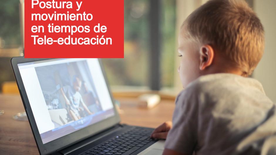 Postura y movimiento en tiempos de Tele-Educación