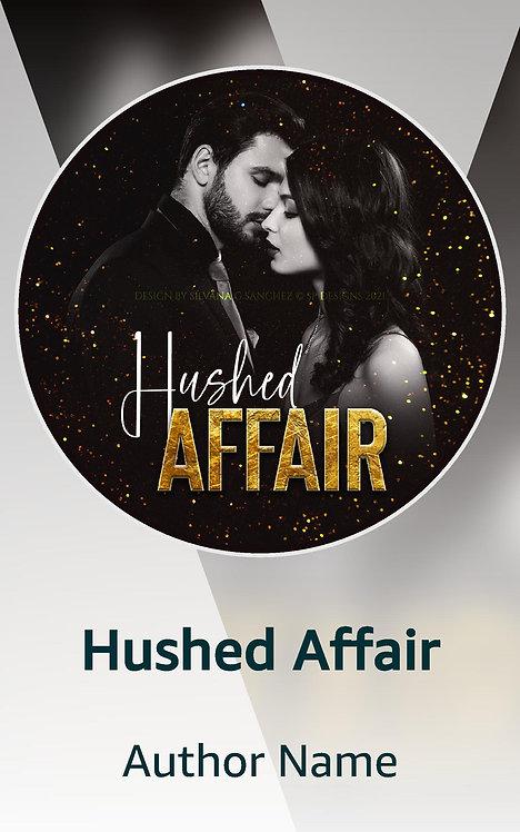 Hushed Affair