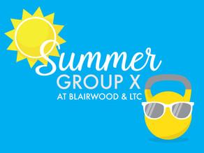SUMMER GROUP X SCHEDULE STARTS JUNE 1!