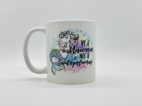 Be A Unicorn Ceramic Mug