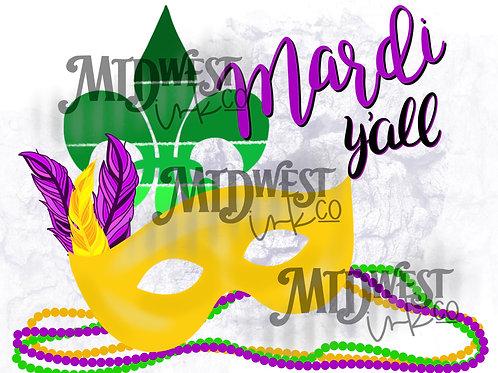 Mardi Ya'll Digital Design File Only