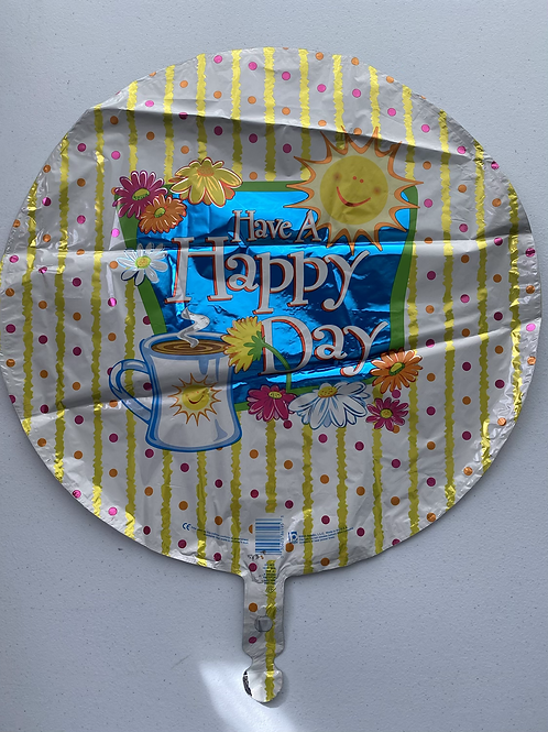 Have a Happy Day Foil Balloon