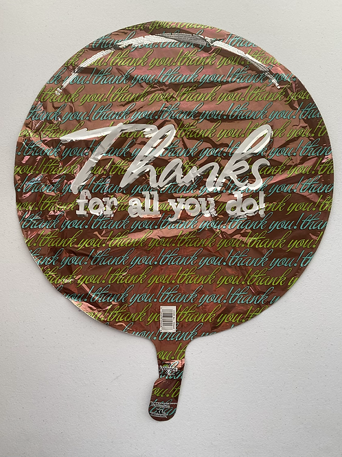 Thanks for all you do Foil Balloon