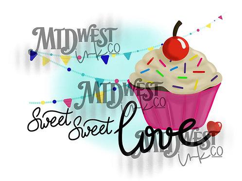 Sweet Sweet Love Digital Design File Only