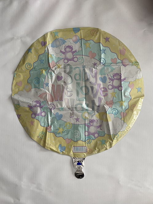 Baby We Love You Foil Helium Balloon
