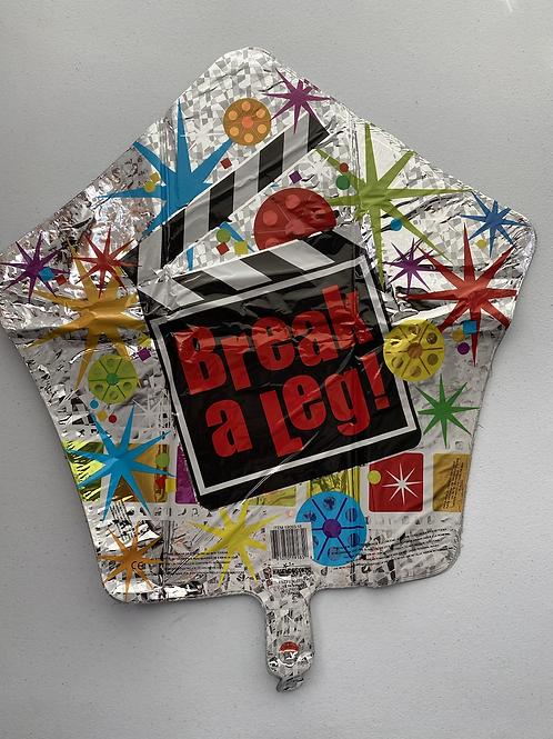 Break A Leg Foil Balloon