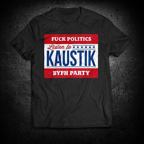 Fuck Politics T-Shirt