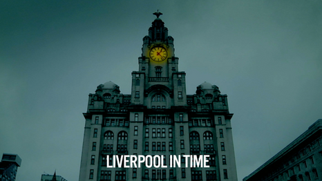 Liverpool In Time