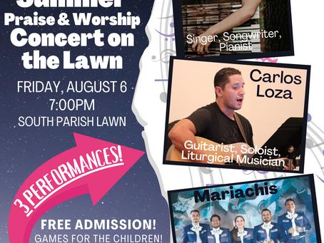 LAST Outdoor Summer Concert August 6!