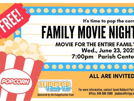 Family Movie Night 6/23