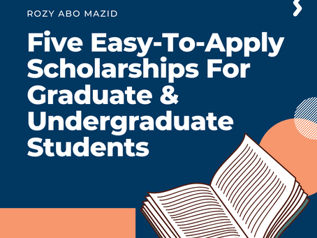 Five Easy-To-Apply Scholarships For Graduate & Undergraduate Students