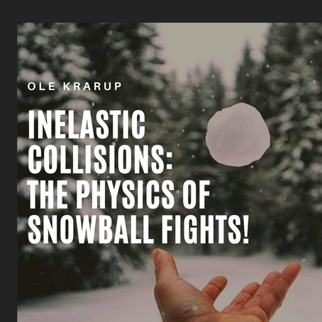 Inelastic collisions: The physics of snowball fights!
