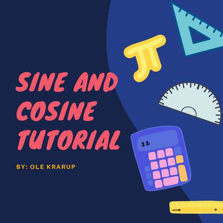 Sine and Cosine Tutorial