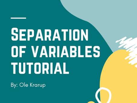 Separation of variables tutorial