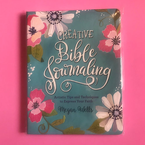 Creative Bible Journaling Hardcover – 25 Sept. 2019 by Megan Wells