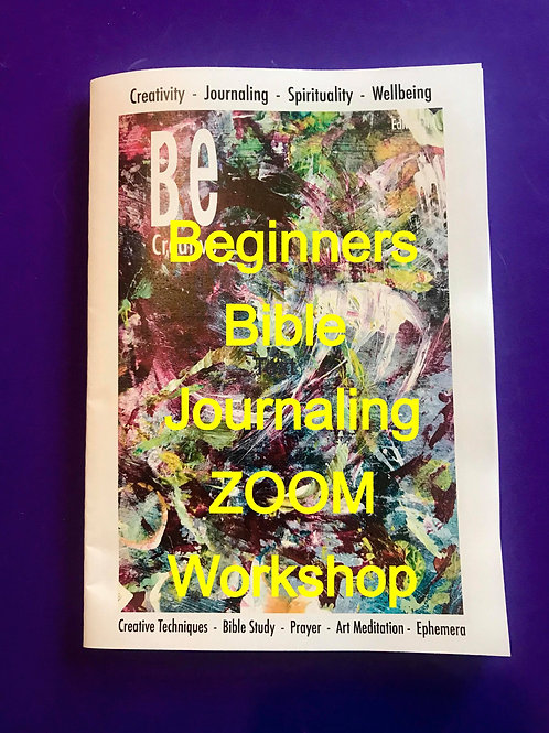 Beginners Bible Art Journaling Workshop & BE Creative - Magazine & Video