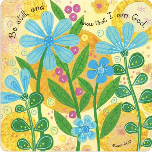 Christian Coaster. Bible Verse Gift. Be still Coaster Flower