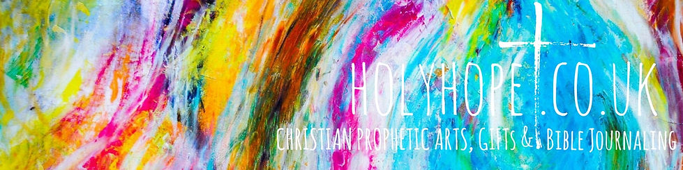 Holyhope.co.uk. Bible Journaling Uk. Christian Gifts. Christian Prophetic Art. Bible Journaling Devotional Kits. Christian Worship. Christian Bookshop UK. Bible Journaling Workshops Uk. Church weekend aways. Christian Retreat Workshops.