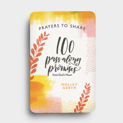 Prayers to Share 100 Pass Along Promises