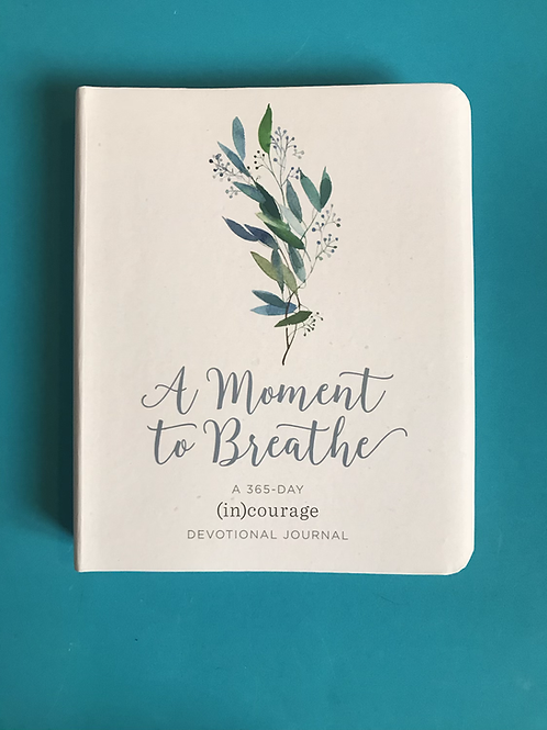 A Moment To Breathe Journal