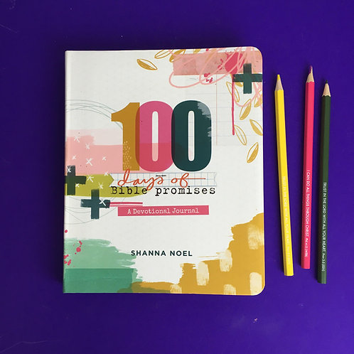 100 Days of Bible Promises: A Devotional Journal Hardcover. Shanna Noel.
