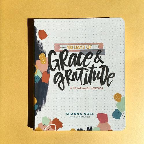 100 Days of Grace and Gratitude : A Devotional Journal. Shanna Noel.