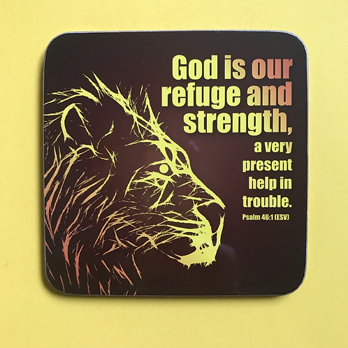 Christian Coaster. Bible Verse Gift. God is our refuge & our strength