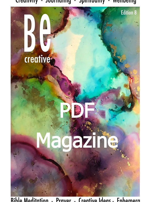 Be Creative 8 Magazine Guide to Bible Art journaling. Edition 7