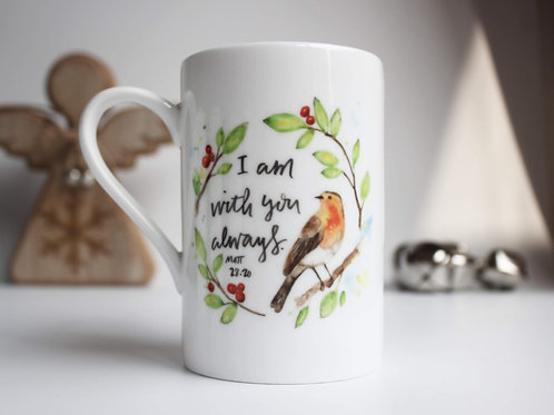 Bible Verse Mug. China Christmas Robin Mug. I am with you always. Matthew 28:2