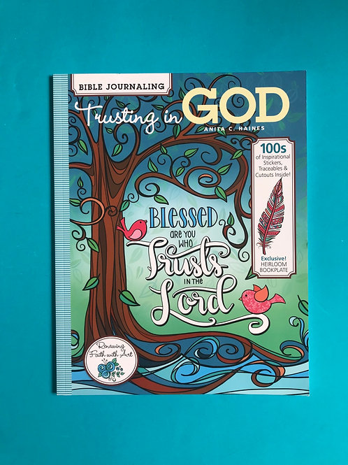Bible Journaling - Trusting in God Paperback by Anita C. Haines