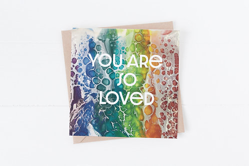 You are so loved. Encouragement Greeting Card
