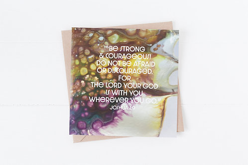 Christian Greeting Card. Bible Verse Card. Be Strong and courageous