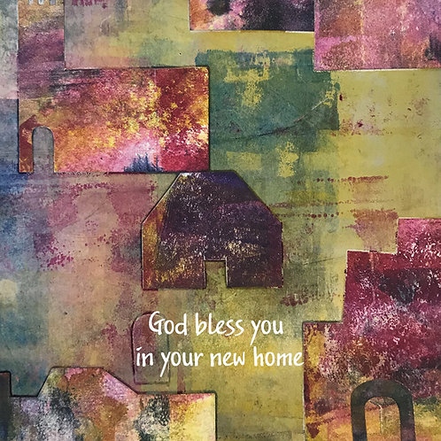 God Bless you in your new home. Greeting Card. Original Artwork