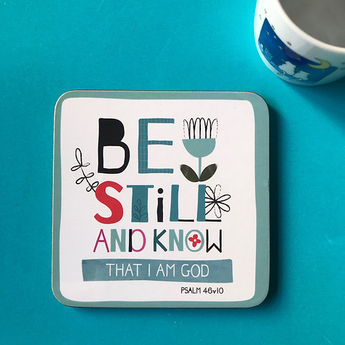 Christian Bible Verse Coaster. Psalm 46:10 Be Still and Know.