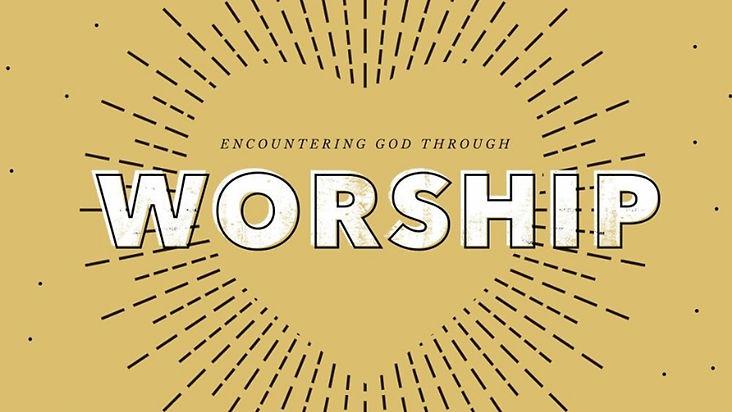 encountering god through worship.jpg