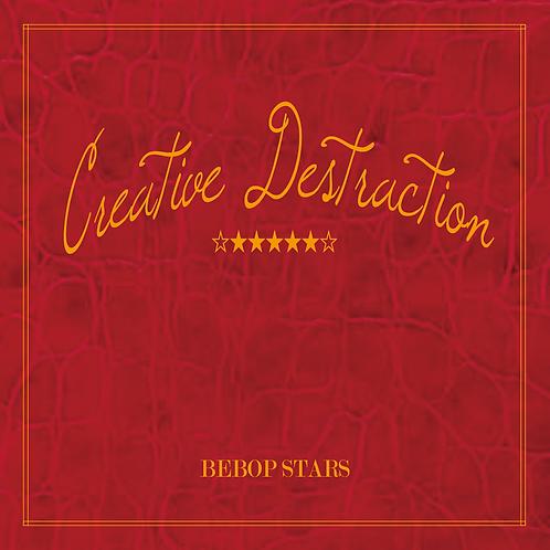 【CD】BEBOP STARS / 「Creative Destruction」