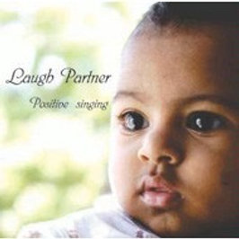 【CD】Laugh Partner / 「Positive Singing」