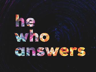 He Who Answers - Main Graphic.jpg