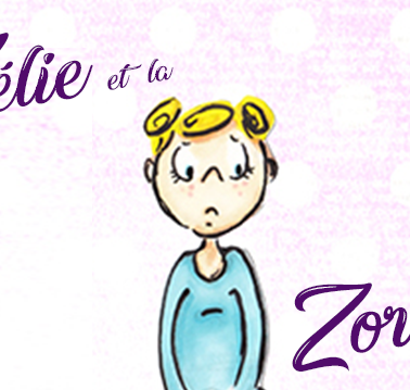 """""""Zélie et la Zorbox"""" par Sales fées! Le CLAC"""