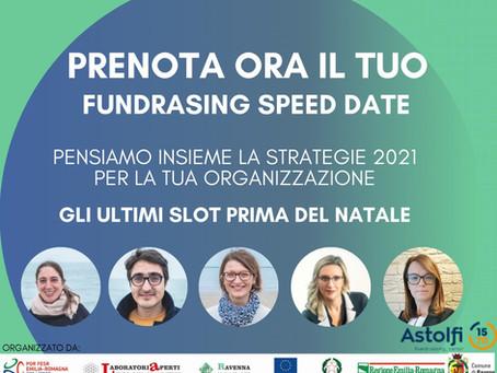 Fundraising Speed Date - Affrettati! Ultimi appuntamenti prima del Natale