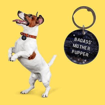 Badass Mother Pupper