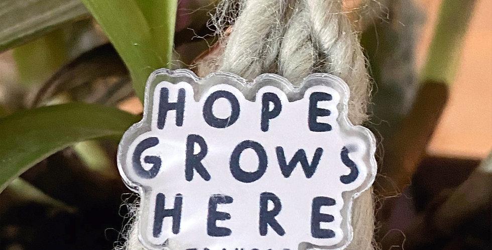 Hope Grows Pin