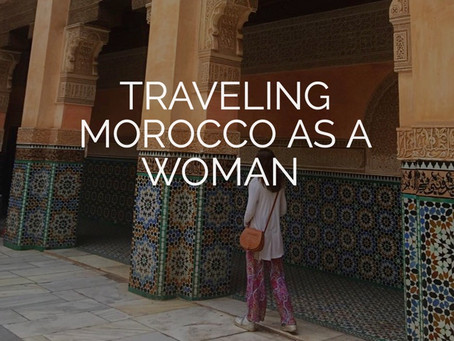 Traveling Morocco as a woman