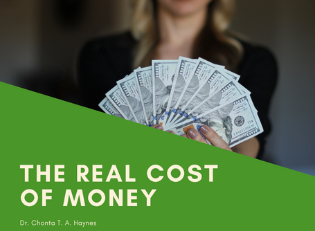 The Real Cost of Money