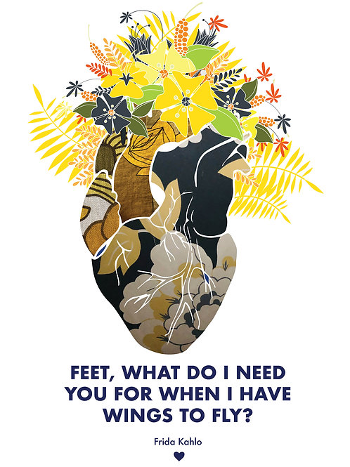 Frida Kahlo 'Feet, what do I need you for when I have wings to fly?