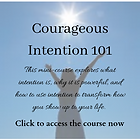 Courageous Intention 101.png