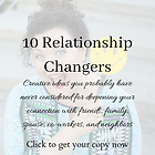 10 Relationship Changers.png