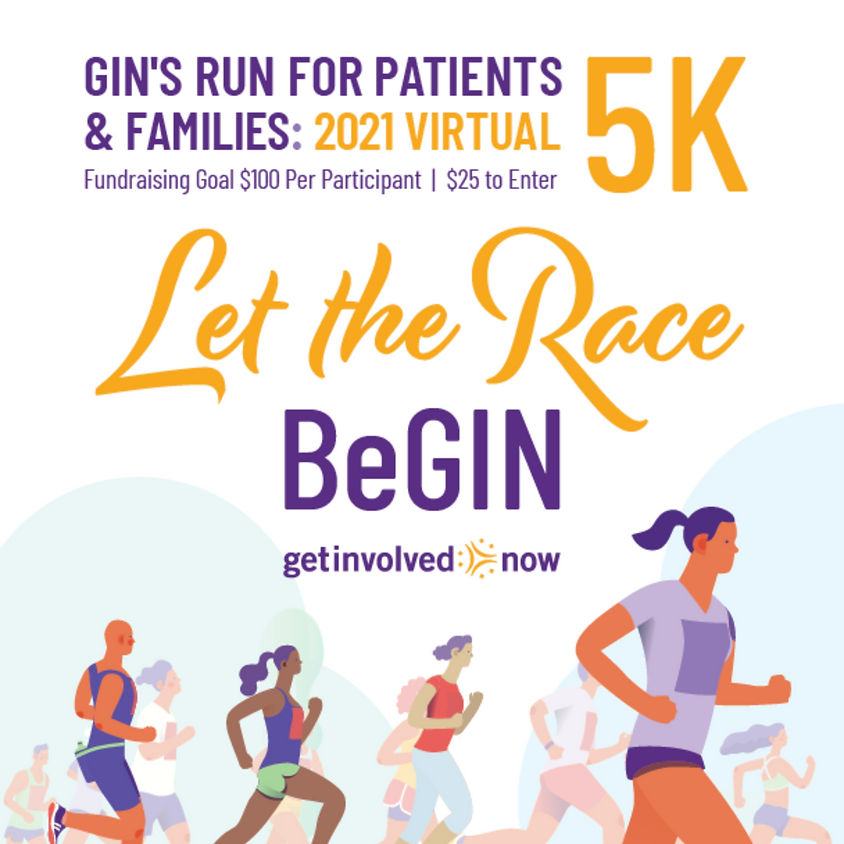 GIN's Run for Patients and Families: 2021 Virtual 5K