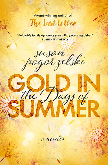 Gold in the Days of Summer (Revised Edition)