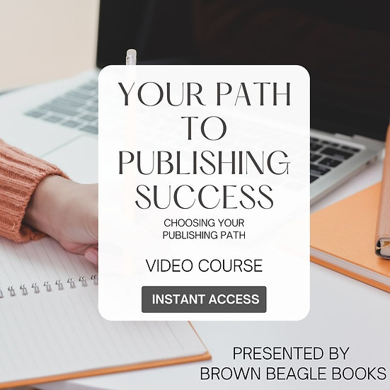 Your Path to Publishing Success e-Course